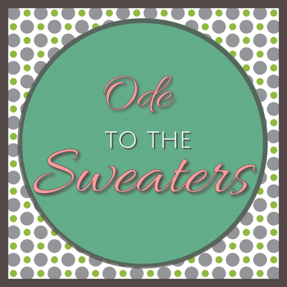 Ode To The Sweaters