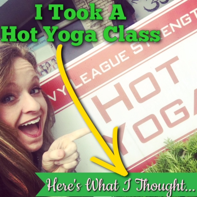 It's Getting Hot in Here: I Took a Hot Yoga Class